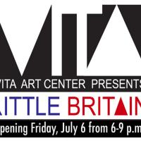 LIttle Britain at the Vita Art Center