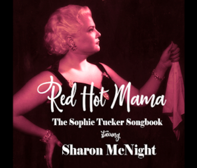 Red Hot Mama: The Sophie Tucker Songbook