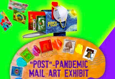 Post Pandemic Mail Art Exhibit