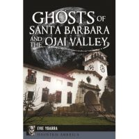 Ghosts of Santa Barbara and the Ojai Valley - Meet the Author!