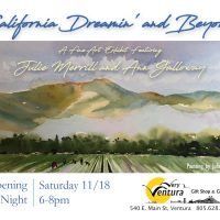Art Opening! California Dreamin' and Beyond