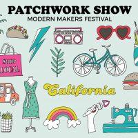 Patchwork Show Ventura - Modern Makers Festival