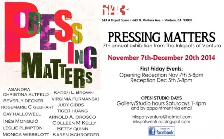 Pressing Matters: 7th annual exhibition from The Inkspots of Ventura