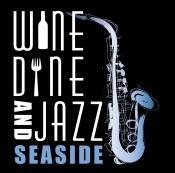 Wine, Dine & Jazz Seaside
