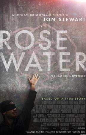 """Rosewater""  - Ventura Film Society, Thursday, May 14"