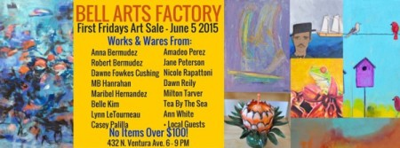First Fridays at the Bell Arts Factory June 5