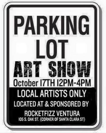 Parking Lot Art Show - Ventura's First Urban Outdoor Gallery Show!