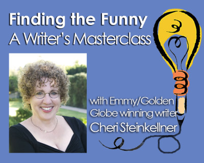 Finding the Funny: A Writer's Master Class with Cheri Steinkellner